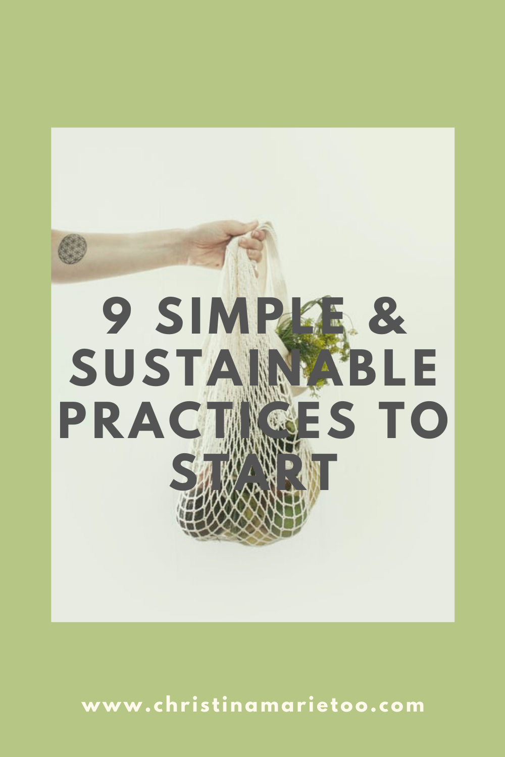 9 SIMPLE & SUSTAINABLE PRACTICES TO START